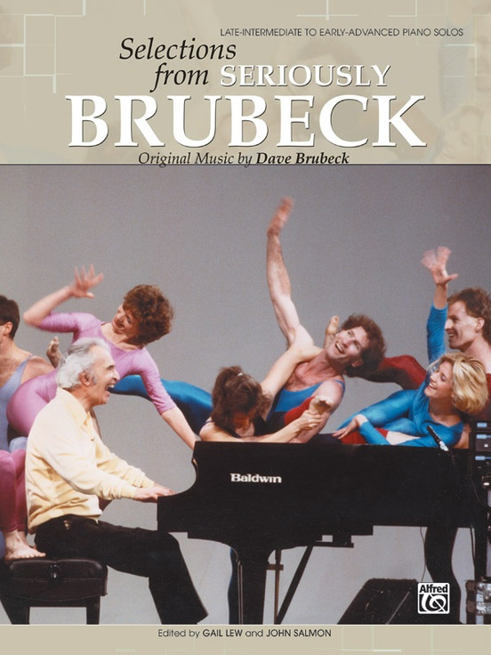 Dave Brubeck: Selections from Seriously Brubeck