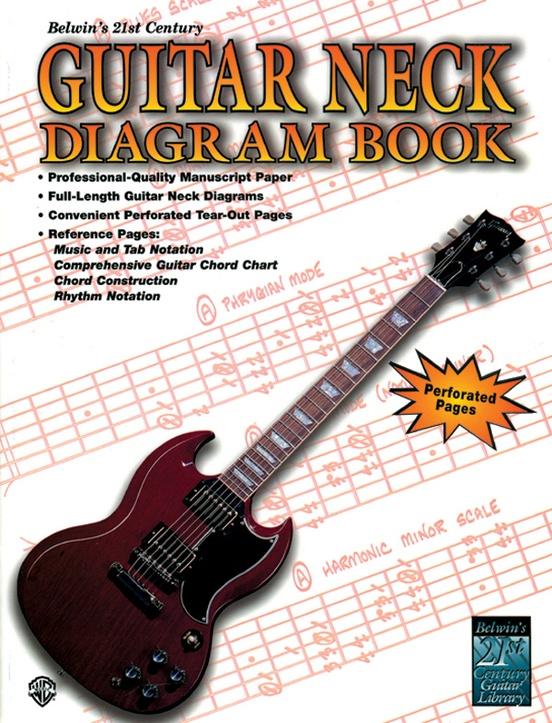 Belwins 21st Century Guitar Neck Diagram Book Guitar Manuscript Paper