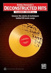 Bobby Owsinski's Deconstructed Hits: Classic Rock, Vol. 1
