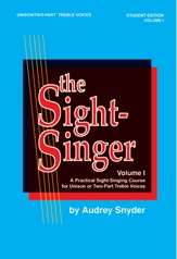 The Sight-Singer, Volume I for Unison/Two-Part Treble Voices