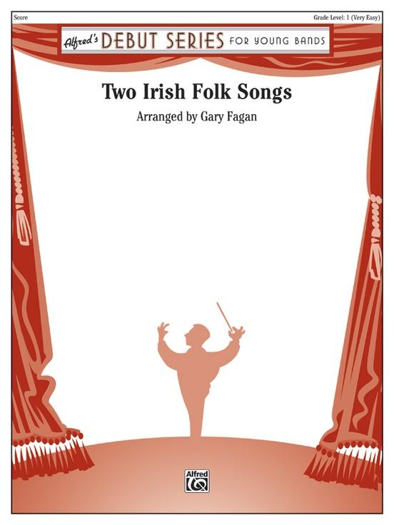 Two Irish Folk Songs