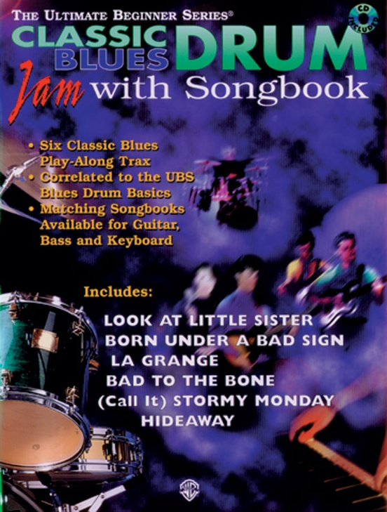 Ultimate Beginner Series Drum Jam with Songbook: Classic Blues
