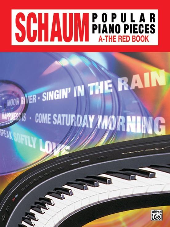 John W. Schaum Popular Piano Pieces, A: The Red Book