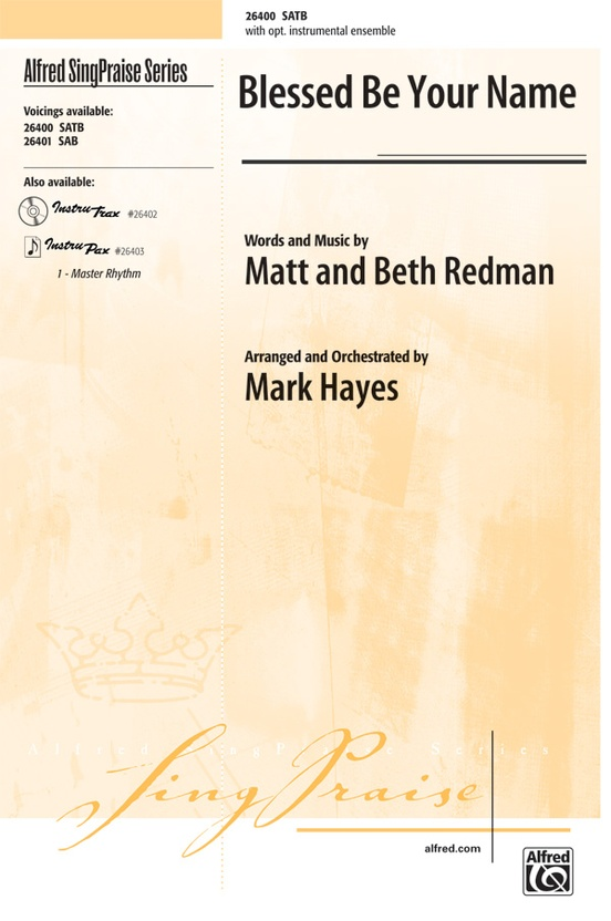 Blessed Be Your Name: SATB Choral Octavo: Matt Redman