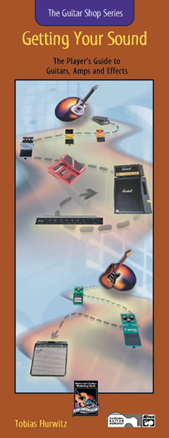 Guitar Shop Series: Getting Your Sound