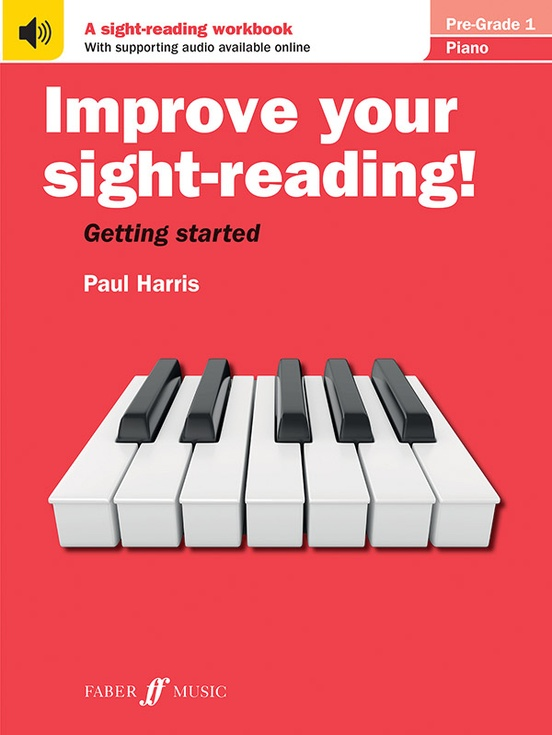 Improve Your Sight-Reading! Piano, Pre-Grade 1