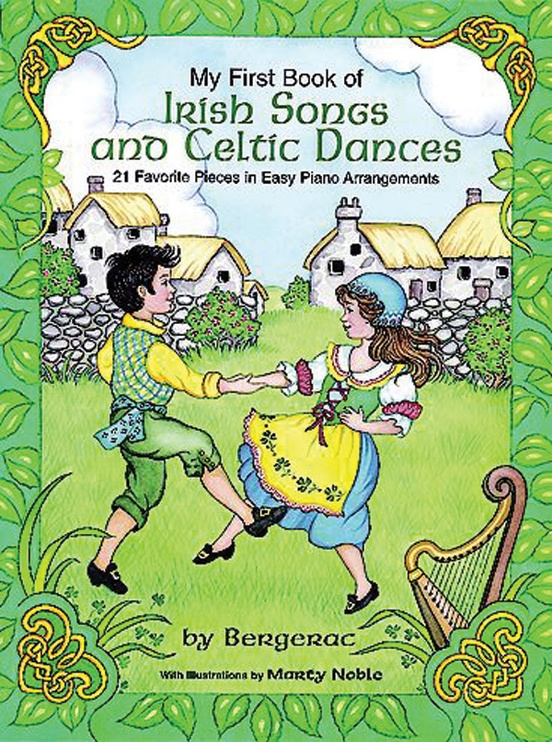 My First Book of Irish Songs and Celtic Dances