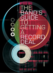 The Band's Guide to Getting a Record Deal