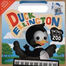 Baby Loves Jazz: Duck Ellington Swings Through the Zoo
