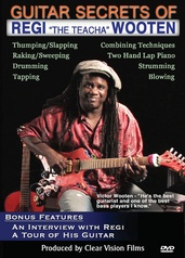 "Guitar Secrets of Regi ""The Teacha"" Wooten"