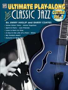 Ultimate Play-Along Guitar: Just Classic Jazz, Volume 2