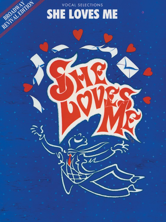 She Loves Me (Broadway Revival Edition): Vocal Selections