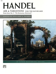"Handel, Air & Variations (""The Harmonious Blacksmith"")"