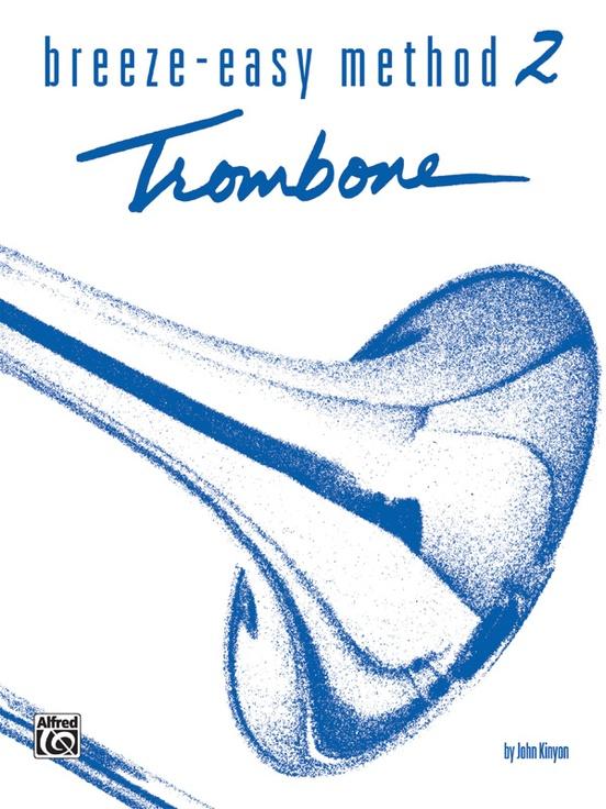 Breeze-Easy Method for Trombone or Baritone, Book II