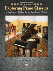Exploring Piano Classics Technique, Preparatory Level