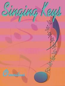 Singing Keys Omnibus
