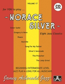 Jamey Aebersold Jazz, Volume 17: Horace Silver
