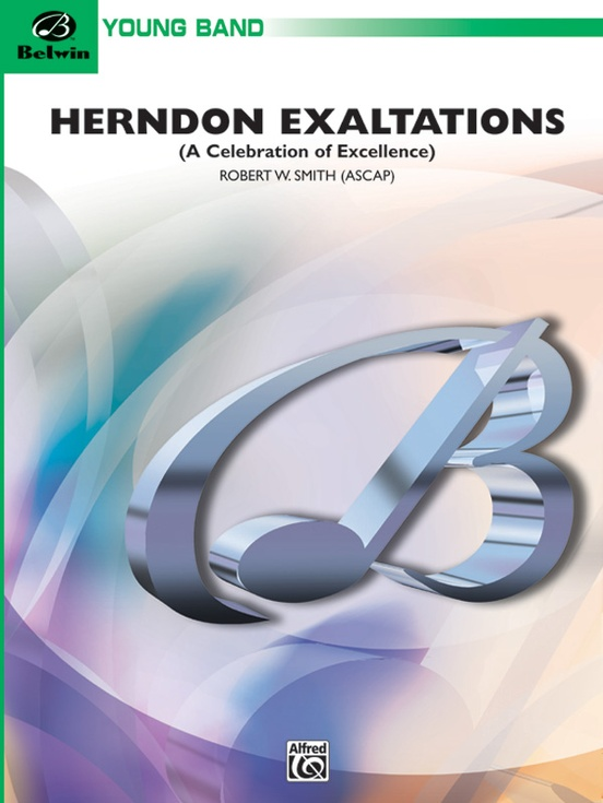 Herndon Exaltations (A Celebration of Excellence)