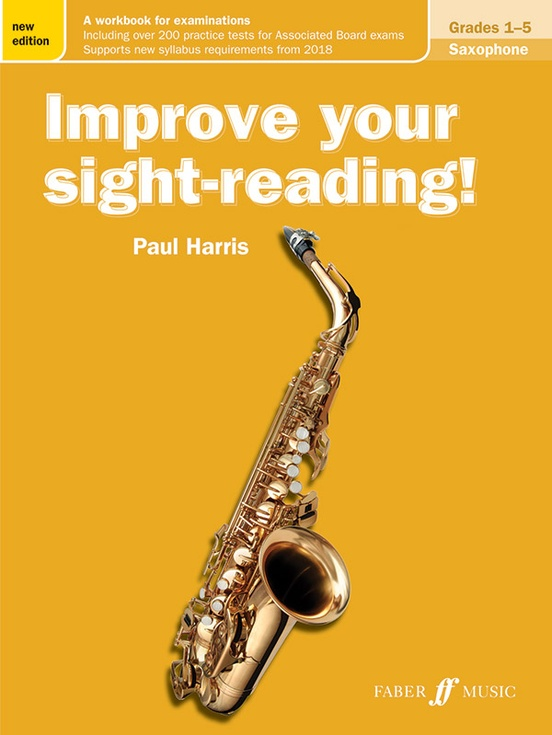 Improve Your Sight-Reading! Saxophone, Grades 1-5 (New Edition)