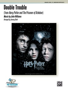 Double Trouble (from <I>Harry Potter and the Prisoner of Azkaban</I>)