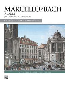 Marcello/Bach: Adagio from Concerto No. 3 in D Minor for Oboe