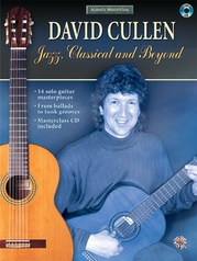 Acoustic Masterclass Series: David Cullen -- Jazz, Classical, and Beyond