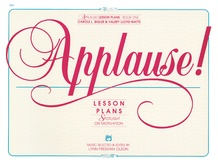 Applause! Lesson Plans, Book 1