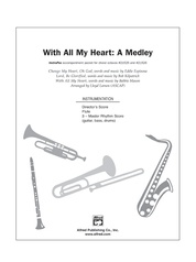 With All My Heart (A Medley)