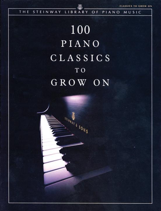 100 Piano Classics to Grow On