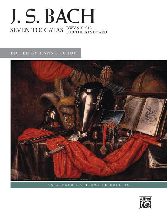 J. S. Bach: Seven Toccatas, BWV 910--916
