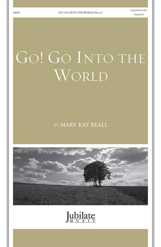 Go! Go into the World