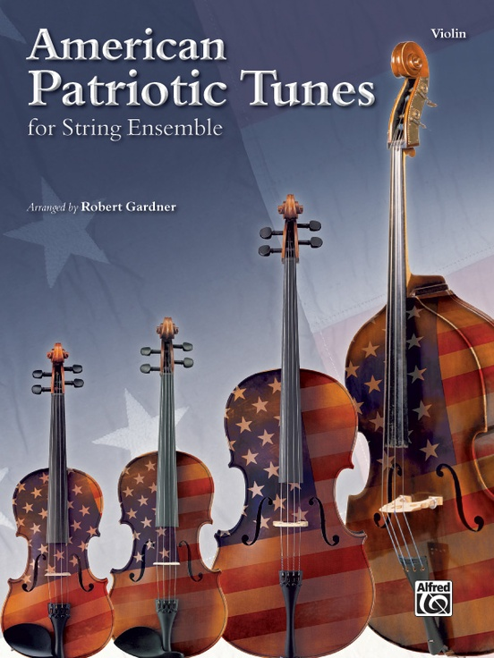 American Patriotic Tunes for String Ensemble