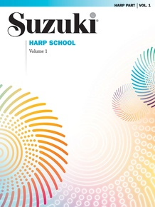 Suzuki Harp School Harp Part, Volume 1