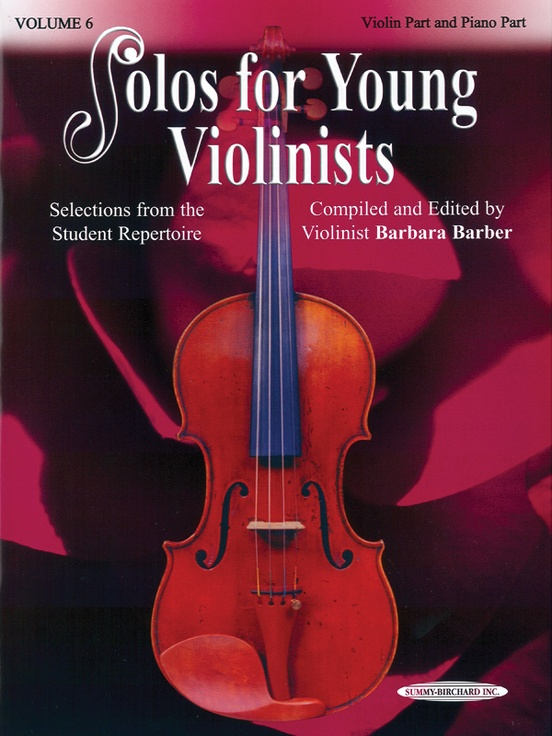 Solos for Young Violinists Violin Part and Piano Acc., Volume 6