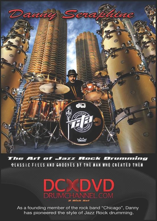 Danny Seraphine: The Art of Jazz Rock Drumming