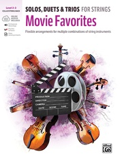 Solos, Duets & Trios for Strings: Movie Favorites