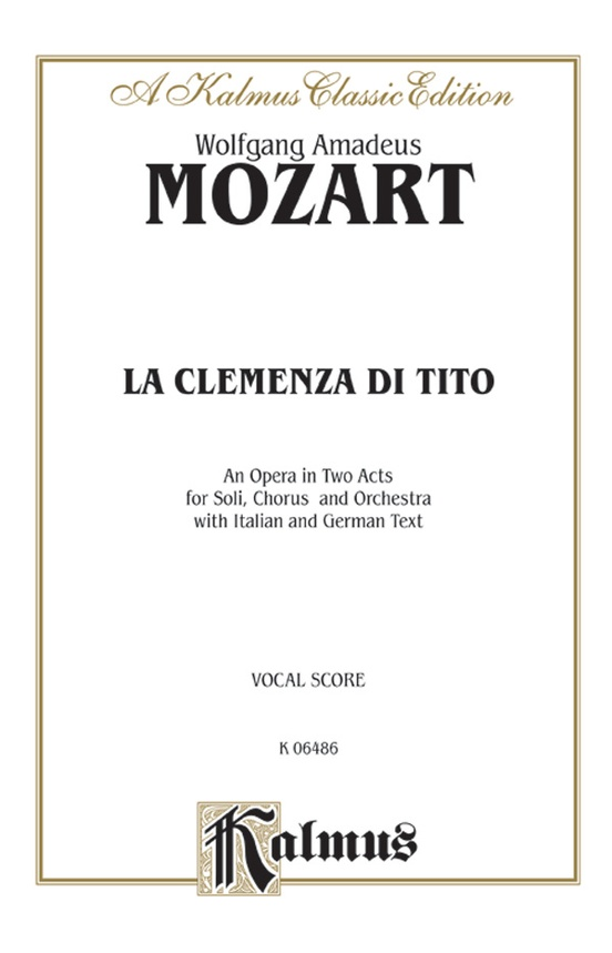 La Clemenza Di Tito - An Opera in Two Acts
