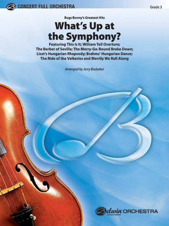 What's Up at the Symphony? (Bugs Bunny's Greatest Hits)
