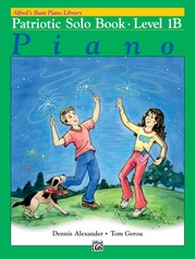 Alfred's Basic Piano Library: Patriotic Solo Book 1B
