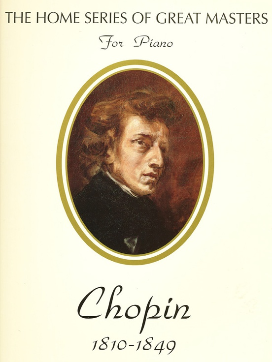 Chopin (Home Series of Great Masters)
