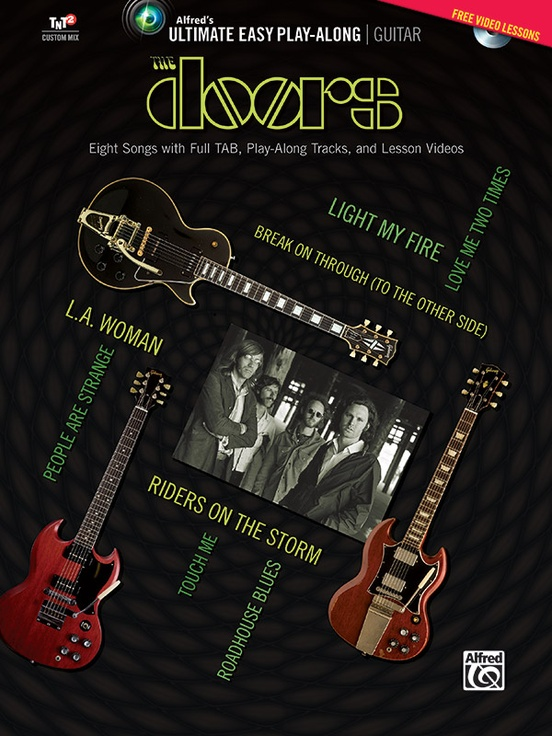 Ultimate Easy Guitar Play-Along The Doors Eight Songs With Full TAB Play-Along Tracks And Lesson Videos Sc 1 St Alfred Music  sc 1 st  pezcame.com & Easy Doors Songs u0026 Ultimate Easy Guitar Play-Along The Doors Eight ...