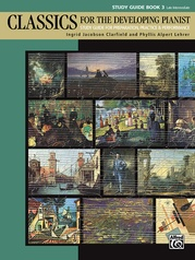 Classics for the Developing Pianist, Study Guide Book 3