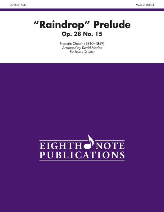 """""""Raindrop"""" Prelude, Opus 28, No. 15"""