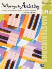 Pathways to Artistry: Masterworks, Book 3