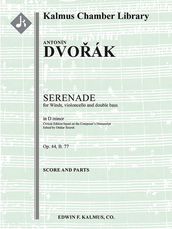 Serenade in D minor for Winds, Violoncello and Double Bass in D minor, Op. 44, B. 77 (critical edition)