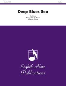 Deep Blues Sea