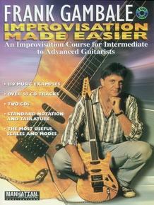 Frank Gambale: Improvisation Made Easier