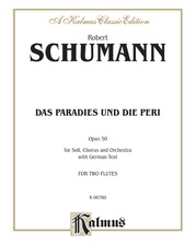 Das Paradies und die Peri (Paradis and the Peri), Opus 50