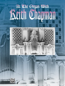 At the Organ with Keith Chapman