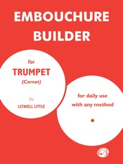 The Embouchure Builder